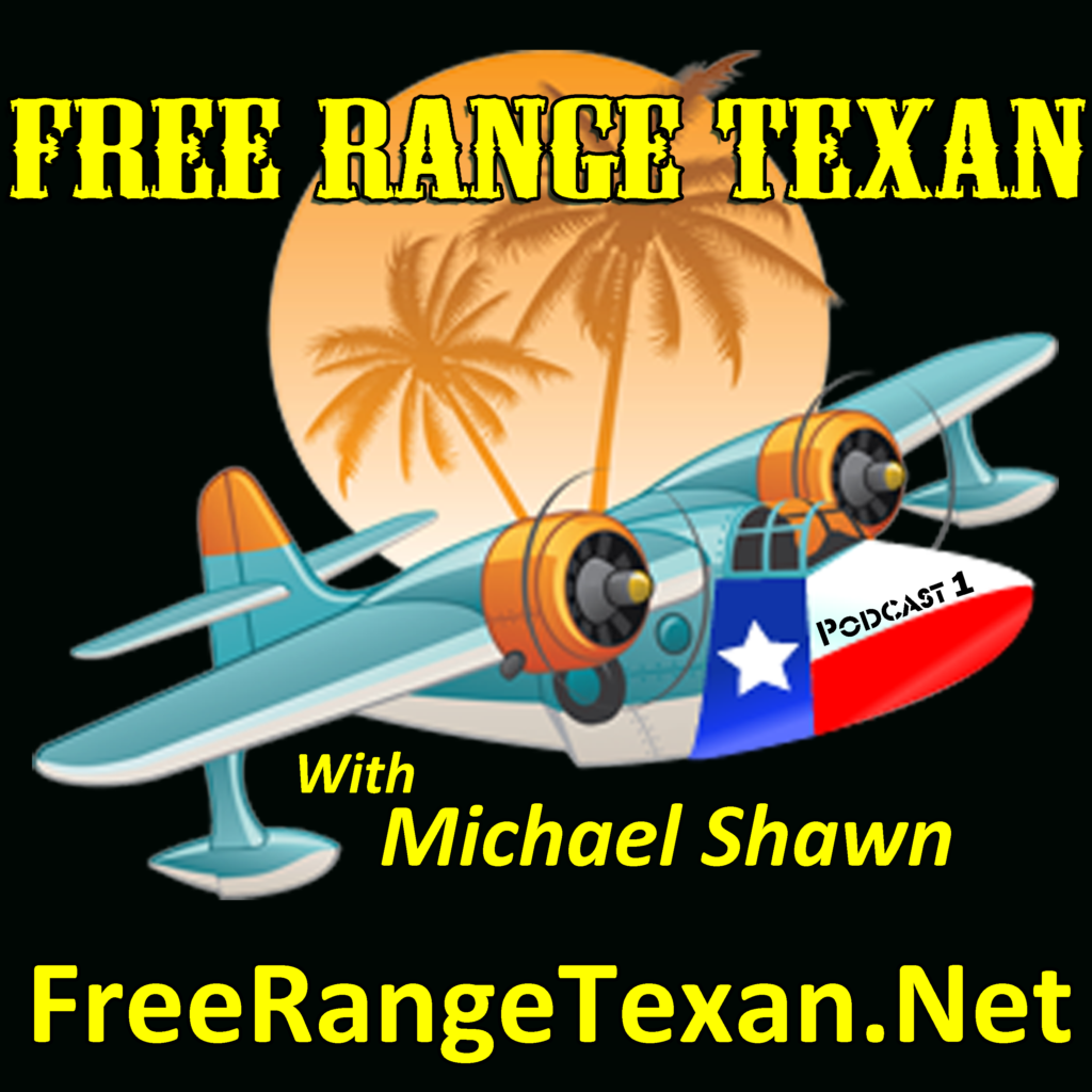 Free Range Texan Podcast