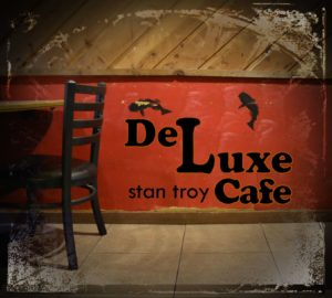 Stan Troy's De Luxe Cafe
