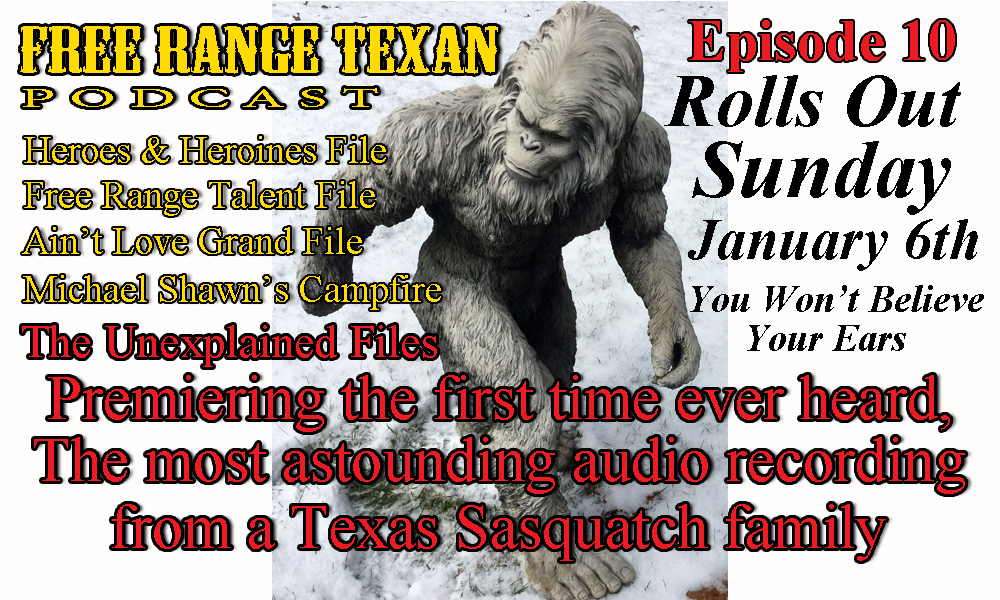 Free Range Texan Episode 10