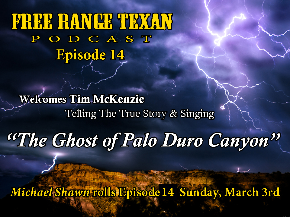 Free Range Texan Episode 14