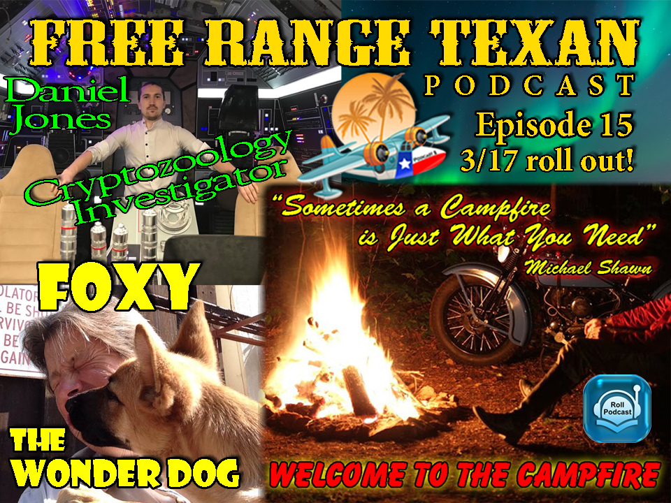 Free Range Texan Episode 15
