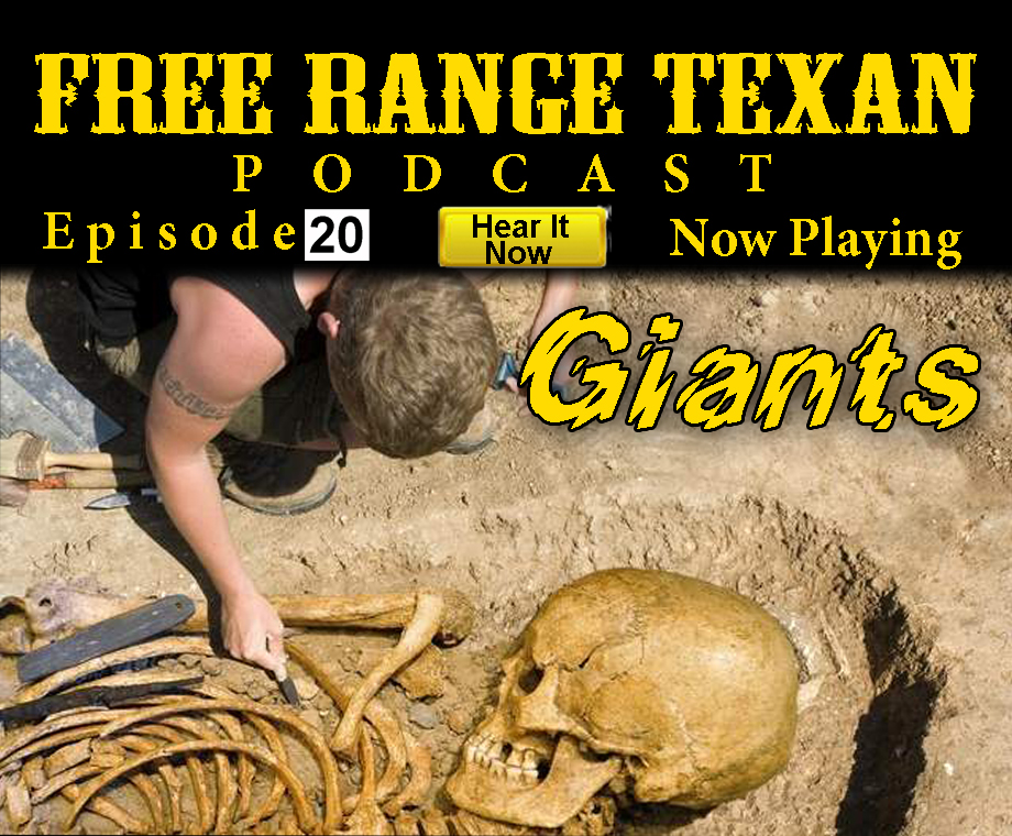 Free Range Texan Episode 20 Giants