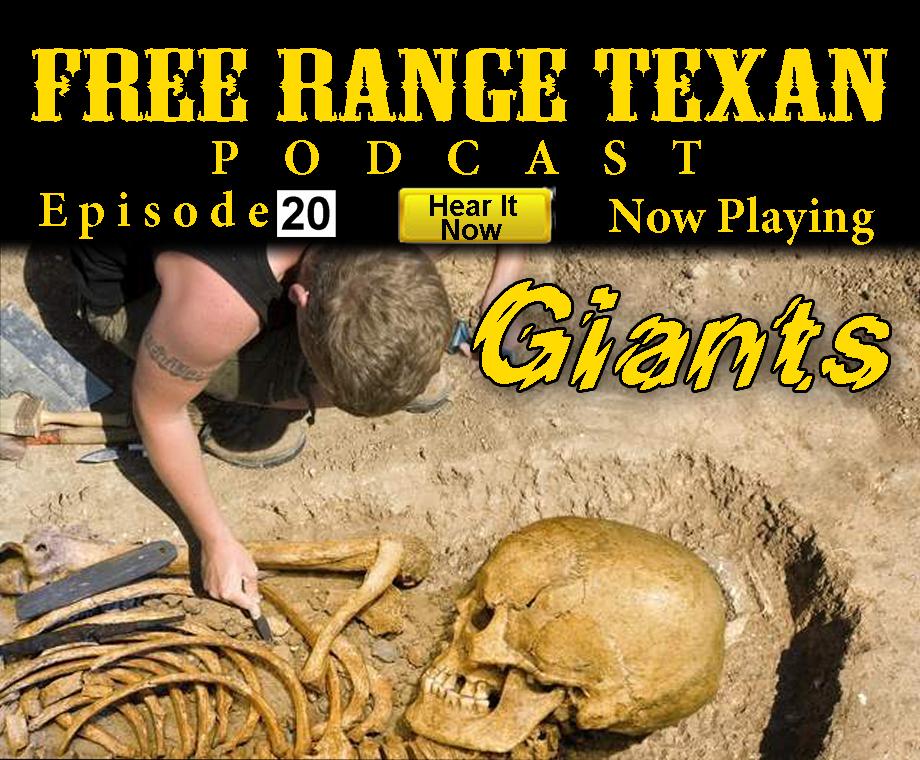 Free Range Texan Episode 20 Giants
