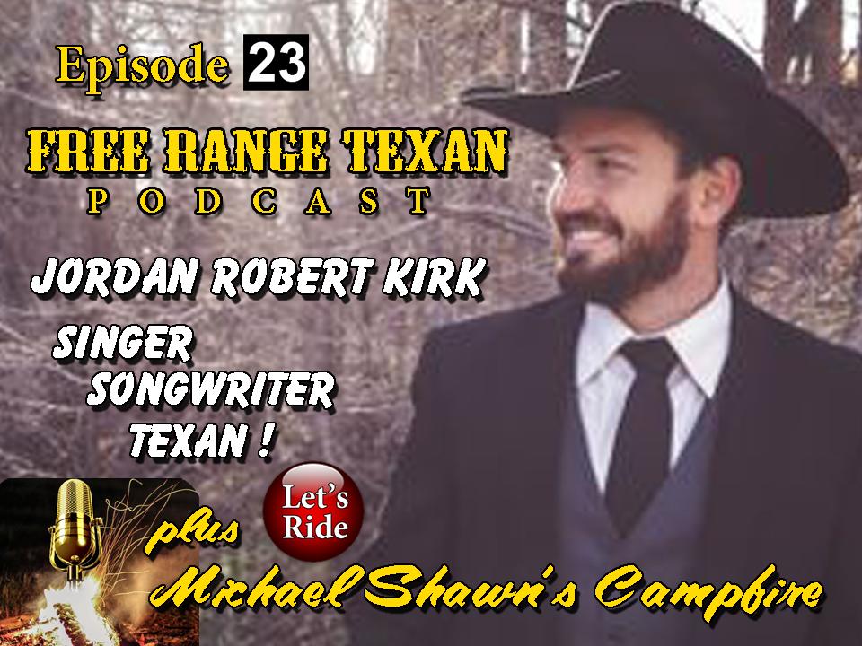 Free Range Texan Podcast Episode 23