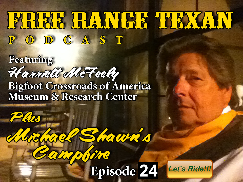 Free Range Texan Podcast Episode 24