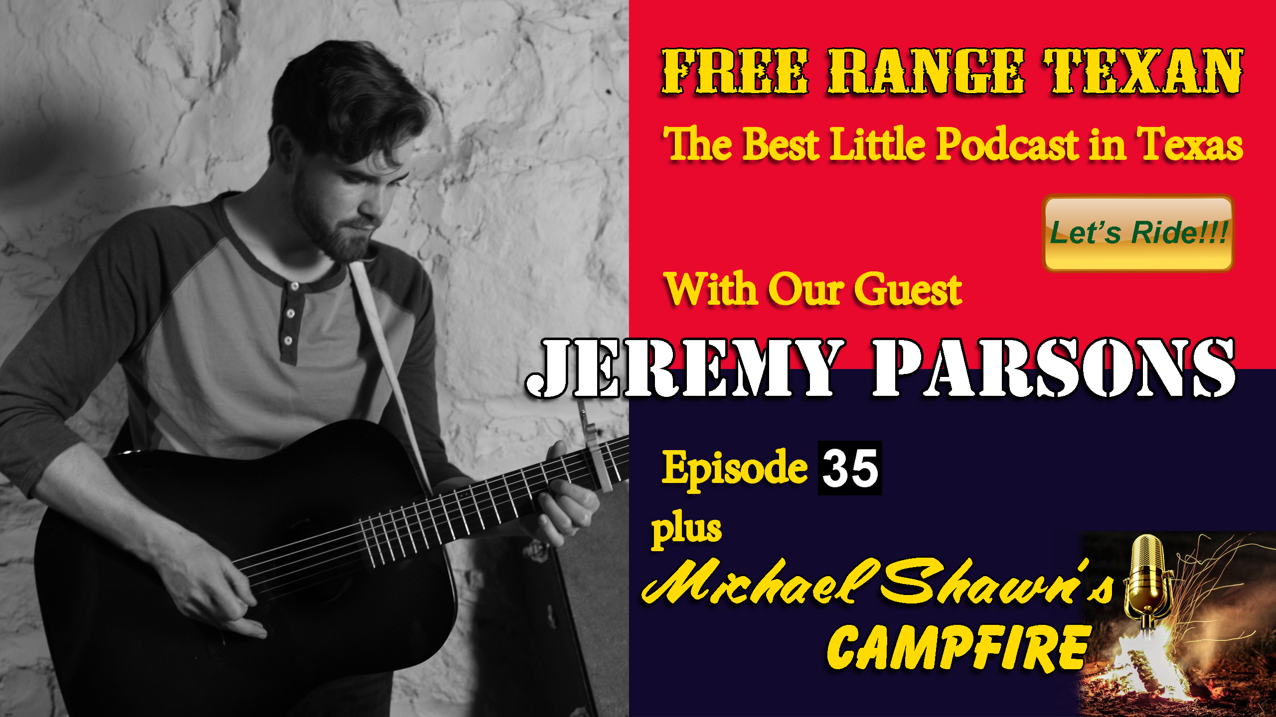 Free Range Texan Episode 35