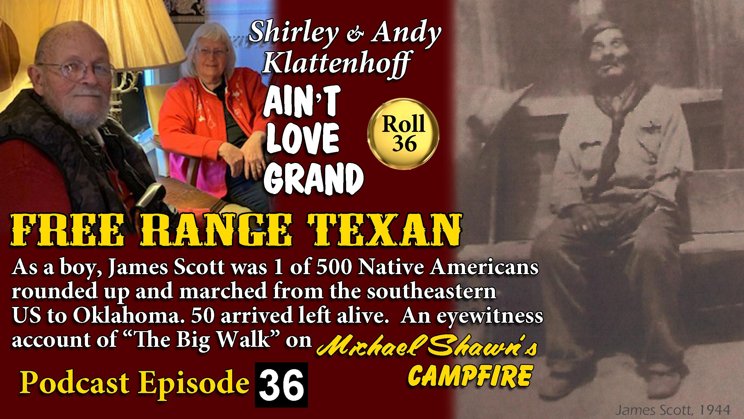 Free Range Texan Episode 36