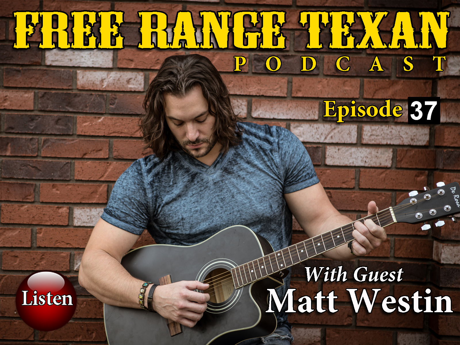 Free Range Texan Episode 37