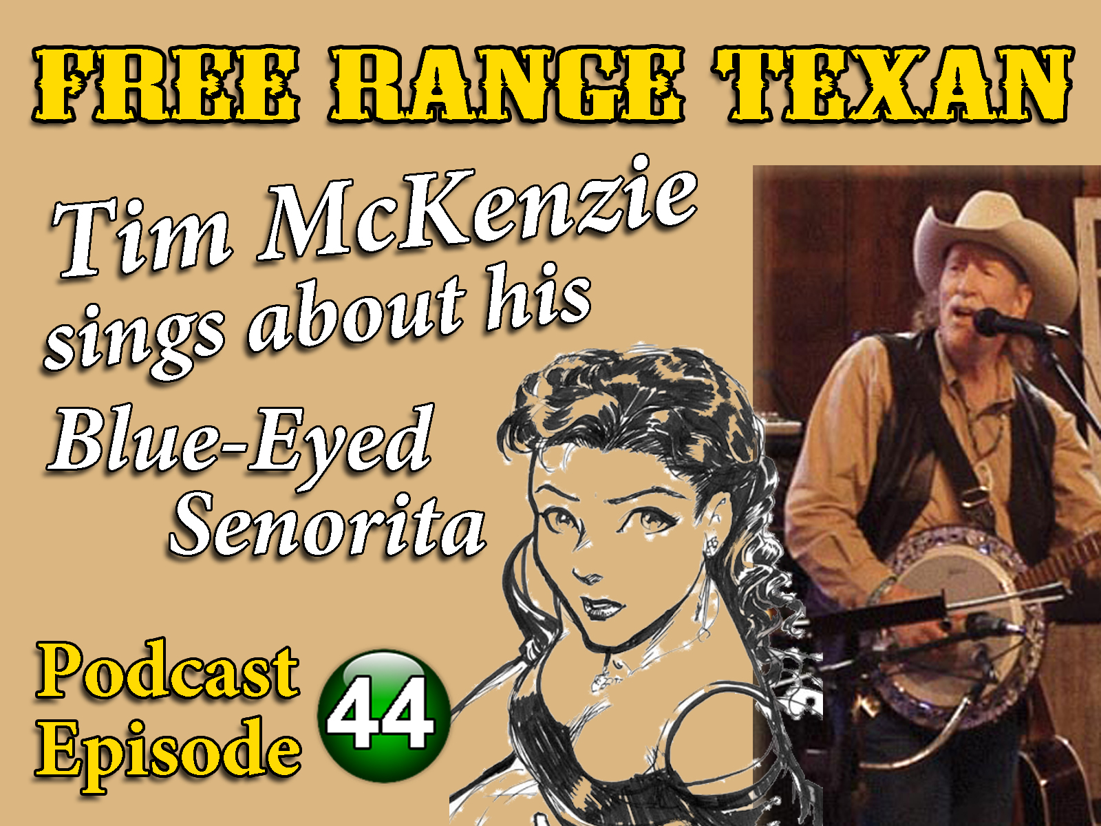 Free Range Texan Podcast Episode 44