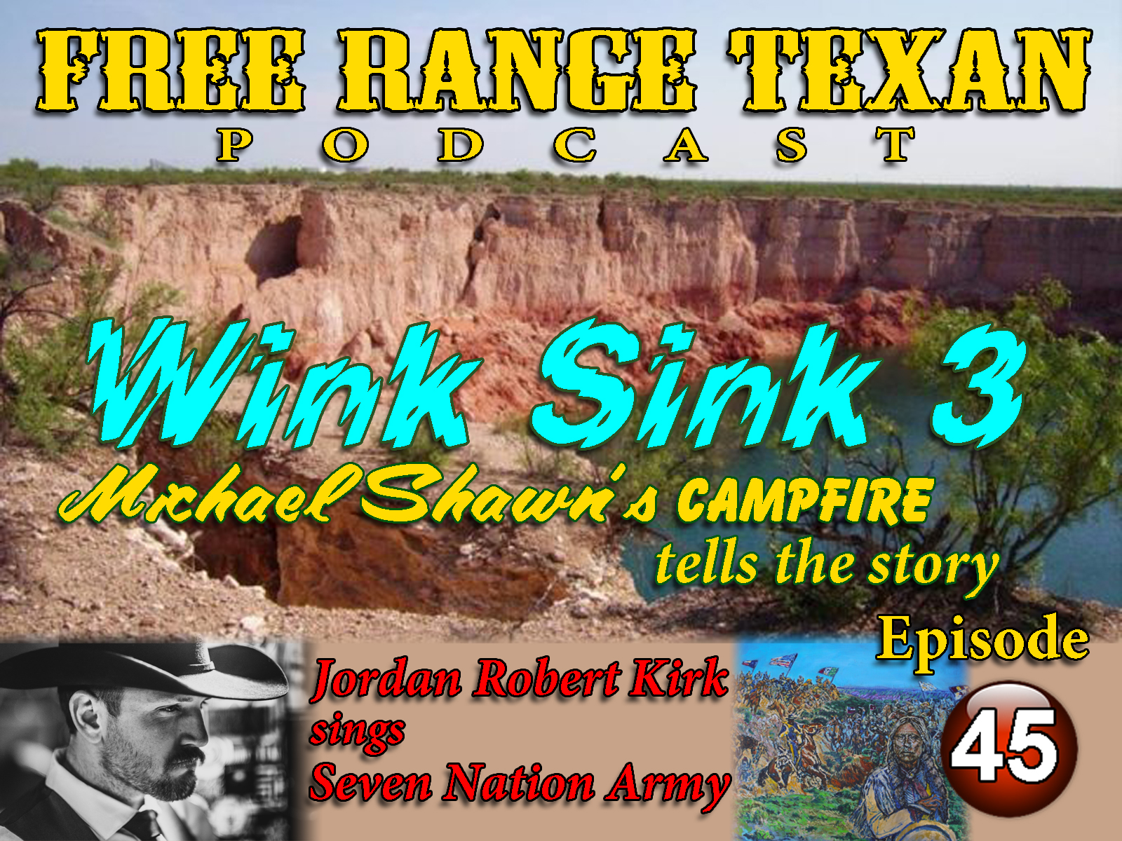 Free Range Texan Episode 45