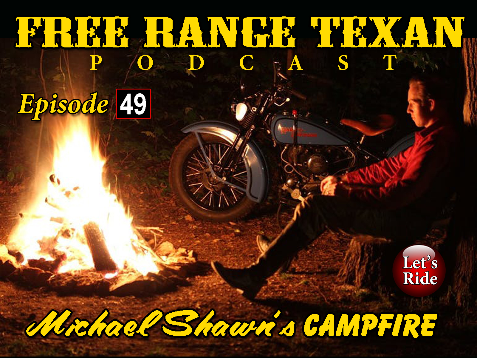 Free Range Texan Episode 49