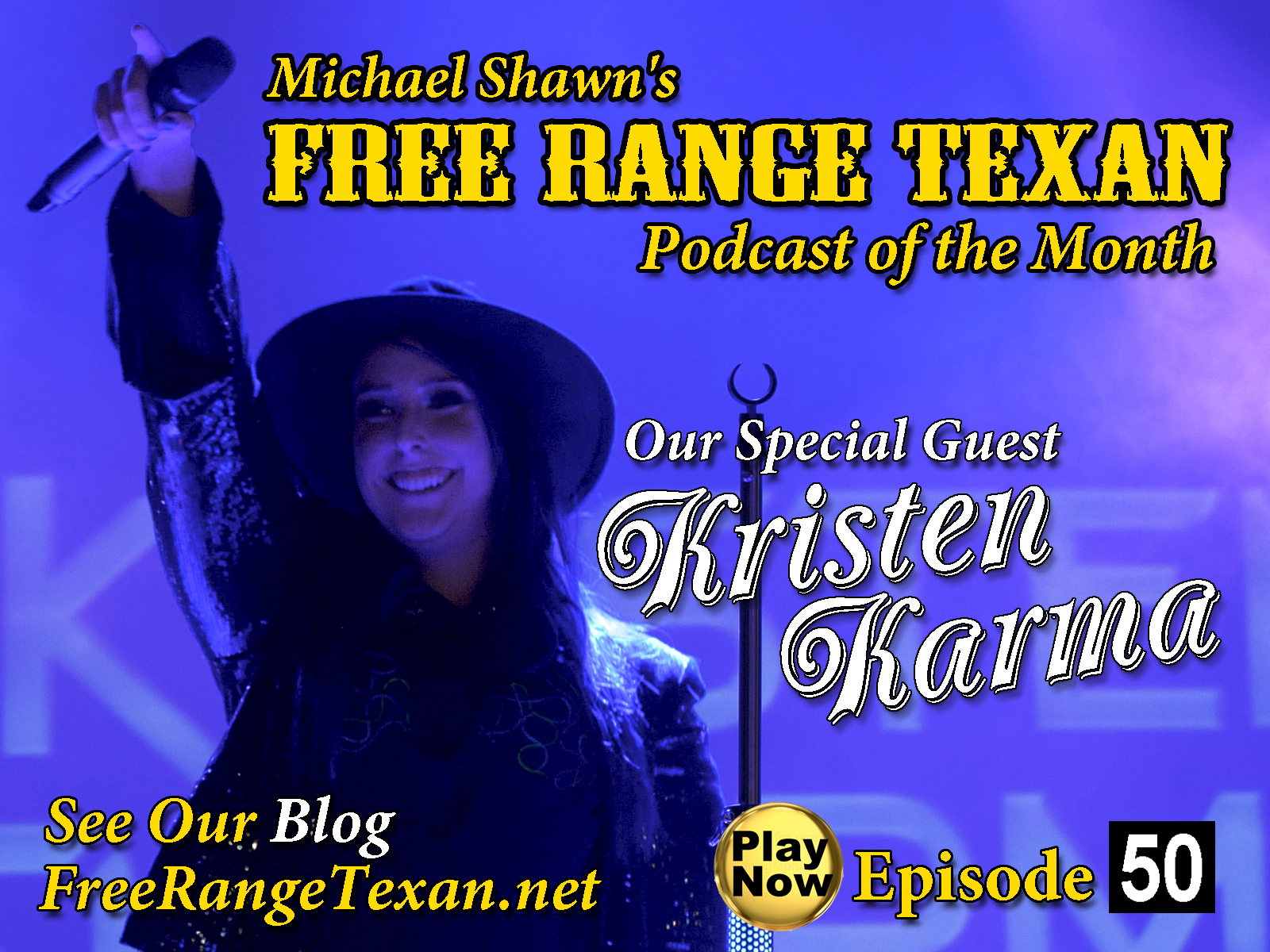 Free Range Texan Podcast Episode 50