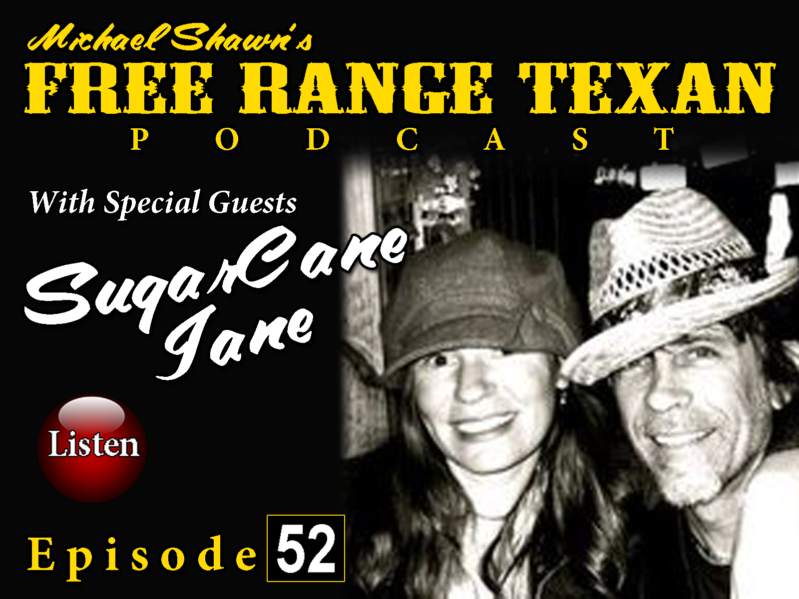Free Range Texan Podcast Episode 52