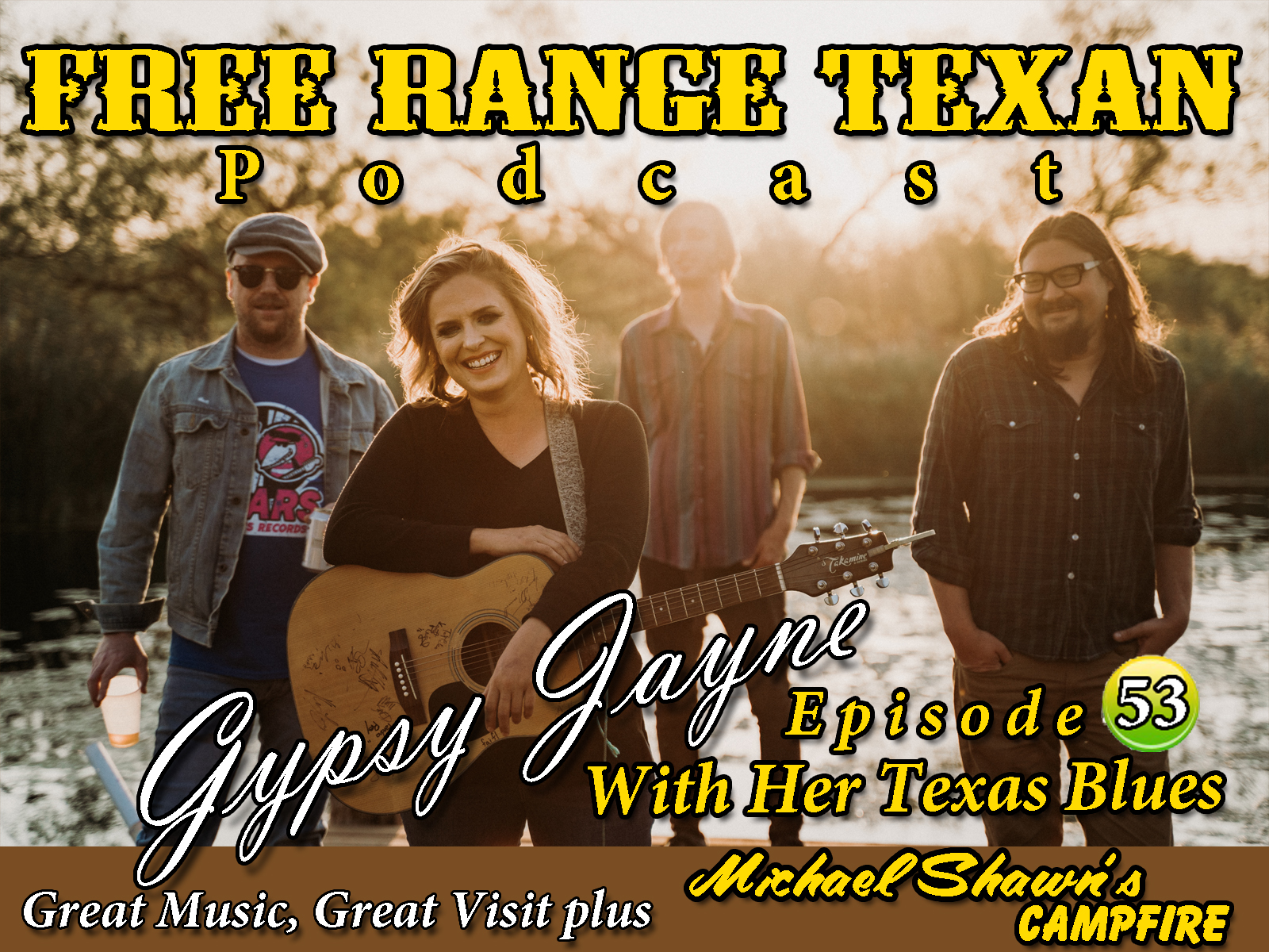 Free Range Texan Podcast Episode 53