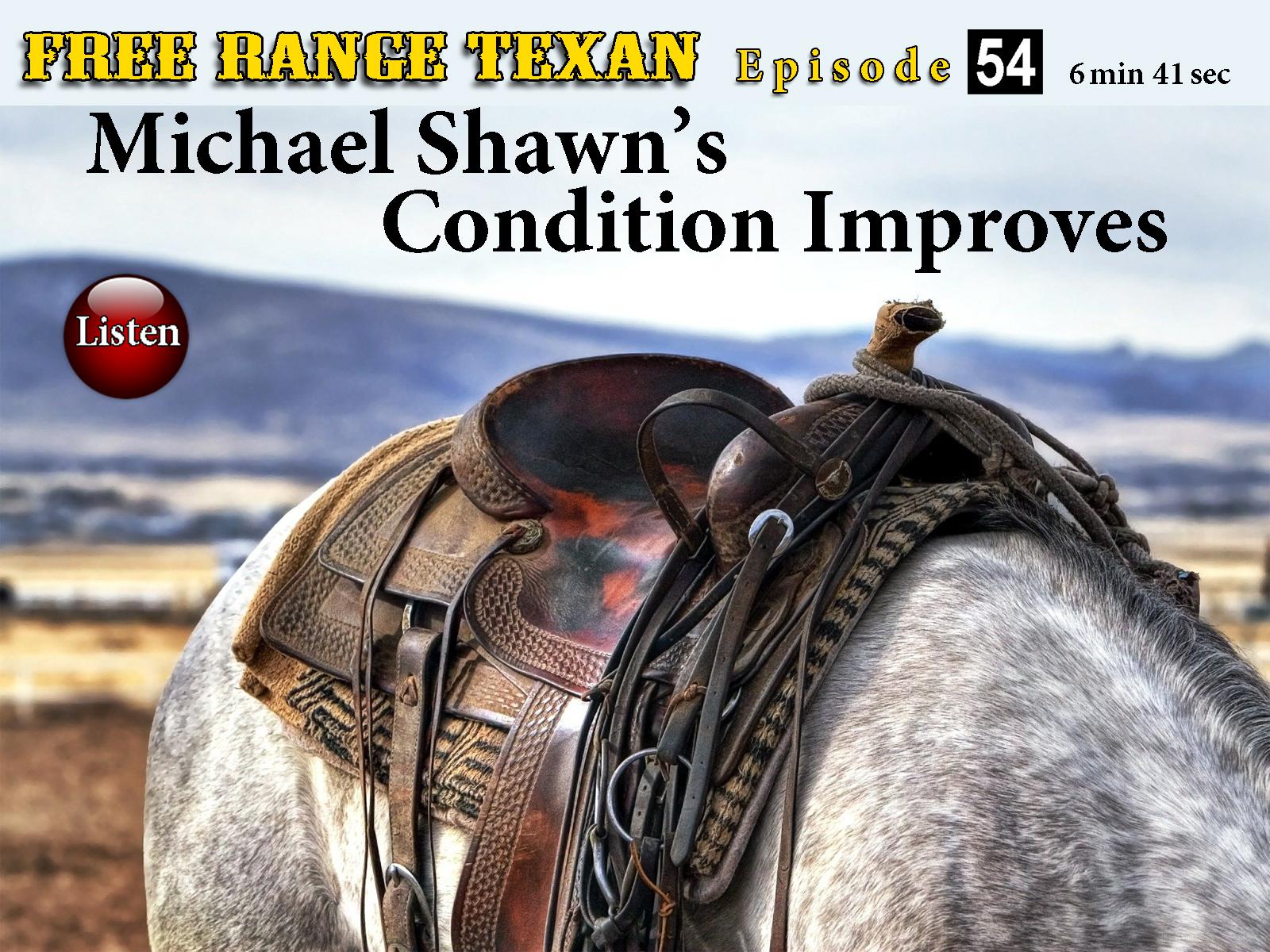 Free Range Texan Episode 54