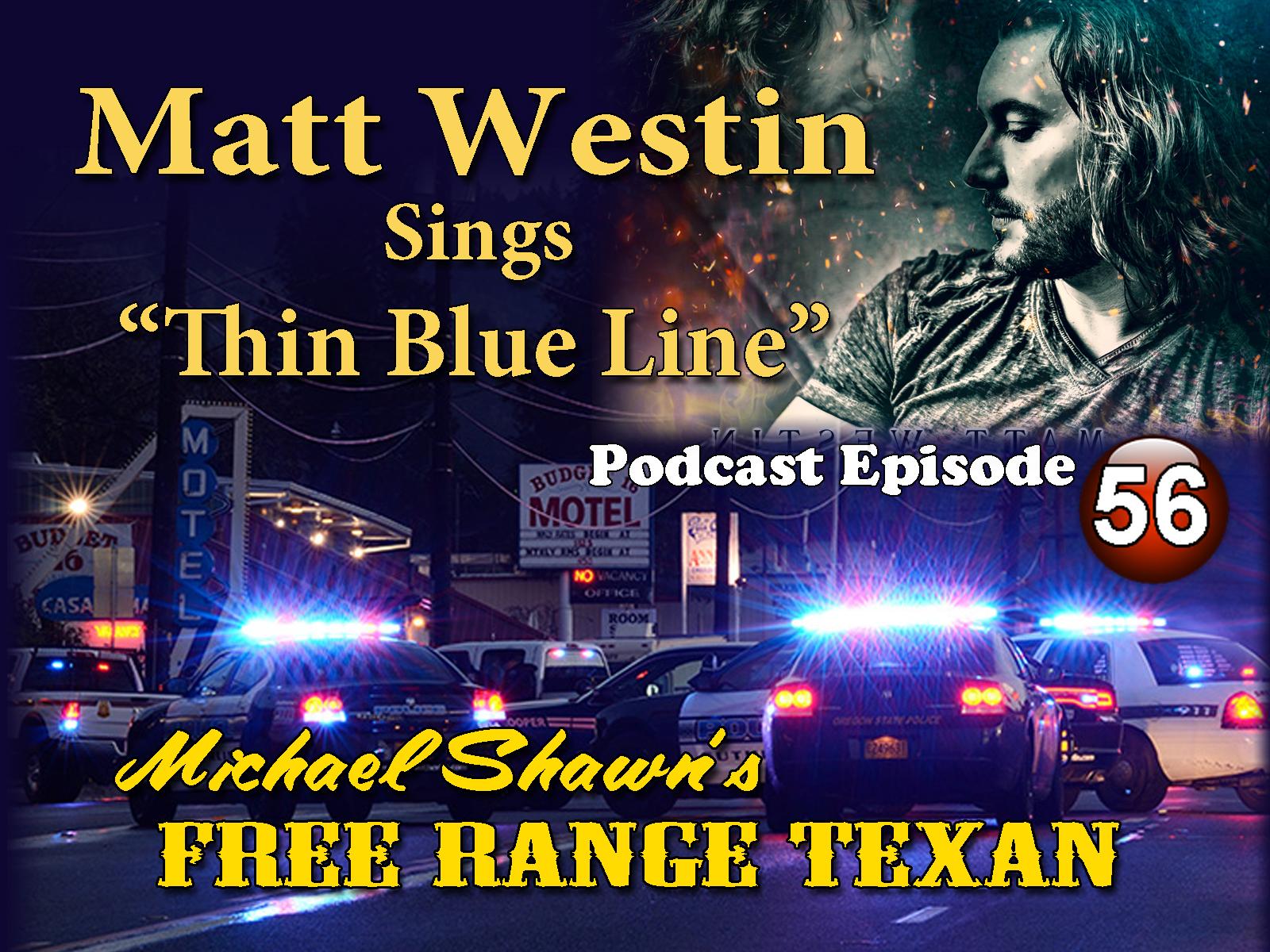 Free Range Texan Podcast Episode 56