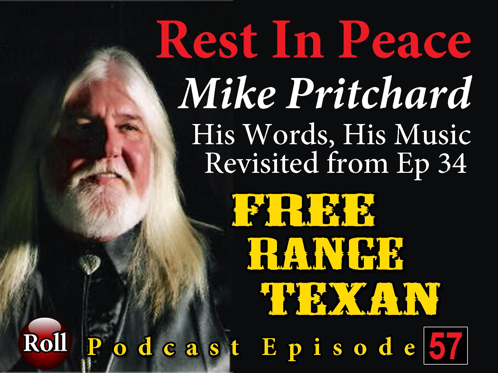 Free Range Texan Episode 57 Mike Pritchard