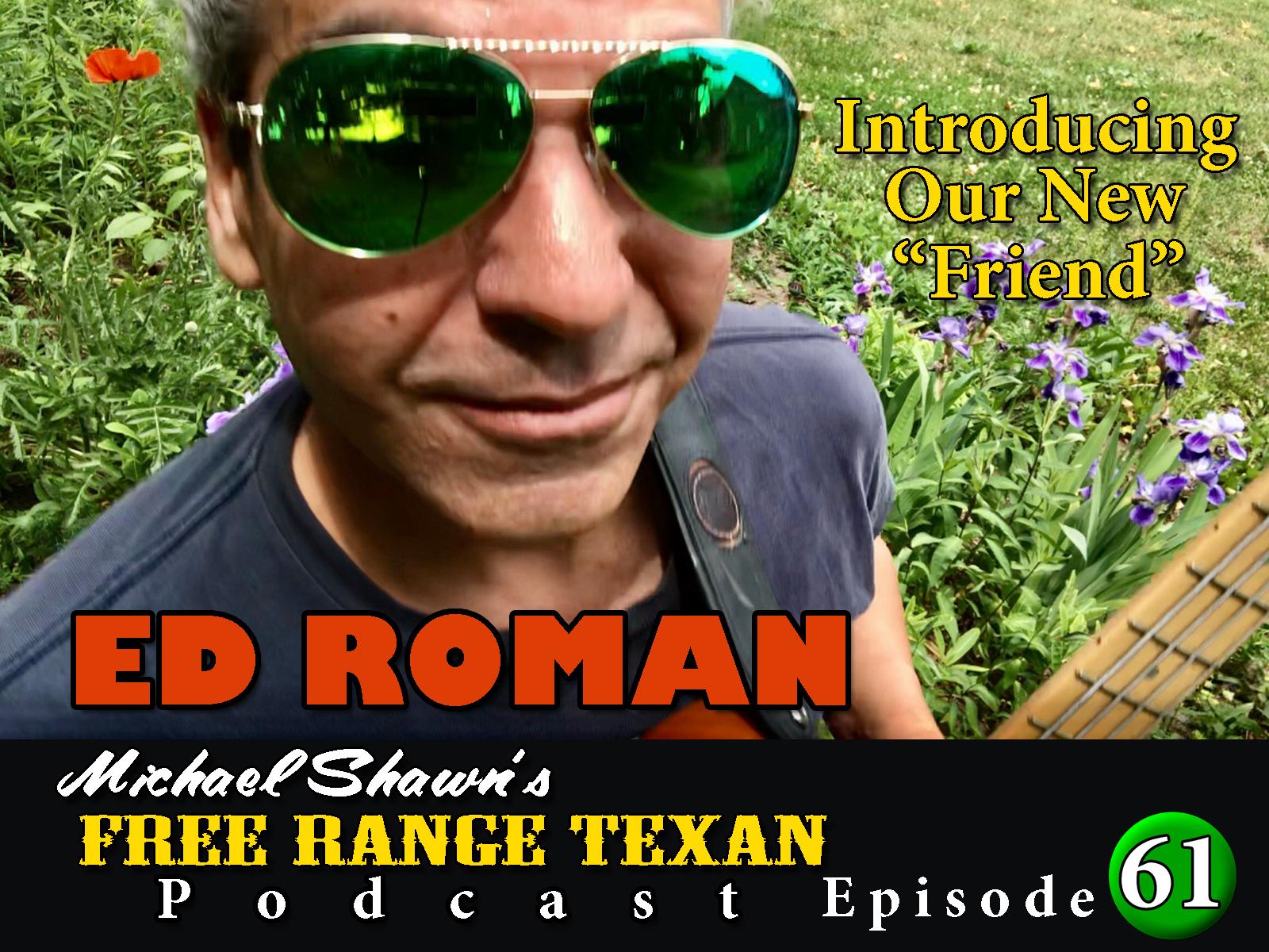 Free Range Texan Podcast Episode 61